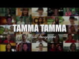 Tamma Tamma (Indian Song by Singapore )