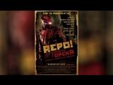 Генетическая опера (2008) Repo! The Genetic Opera