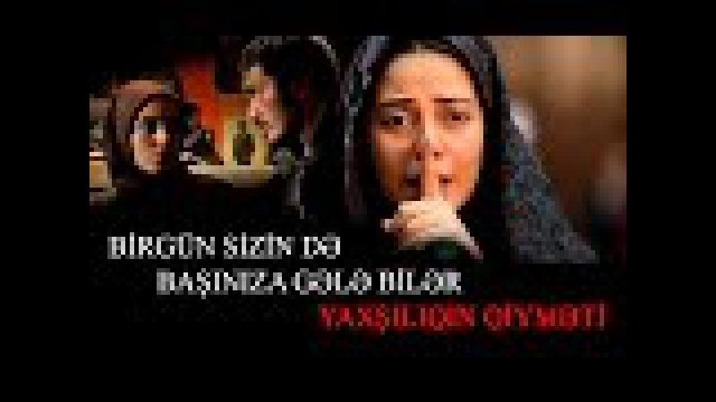 İran Filmi | Birgün sizin də başınıza gələbilər | Yaxşılıqın qiyməti | HD [www.ya-ali.ws]