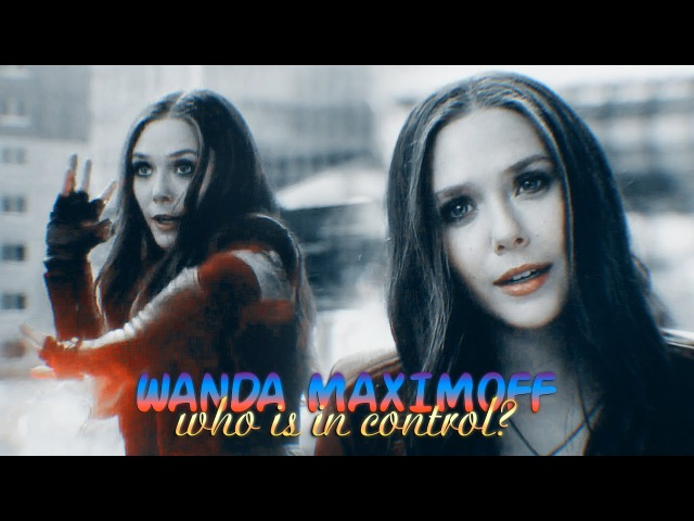 » who is in control? (wanda maximoff | scarlet witch) [civil war spoilers]