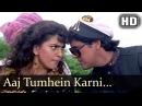Aaj Tumhein Karni Hai Kaskar - Govinda - Juhi Chawla - Karz Chukana Hai - Bollywood Songs