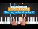 Dancing In The Moonlight by King Harvest HDpiano Part 1
