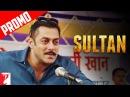Uska ek daav dus ke barabar hai Sultan Dialogue Promo Salman Khan Anushka Sharma