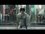 Промо-ролик к фильму Ghost in the Shell (Призрак в доспехах)