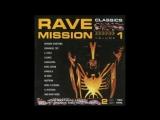 Rave mission Vol.I classics Turntable mix 1997