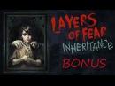Layers Of Fear: Inheritance (концовки, развилки, выборы, секреты, пасхалки, сюжет)