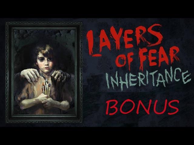 Layers Of Fear Inheritance (концовки, развилки, выборы, секреты, пасхалки, сюжет)