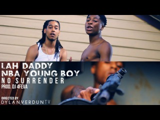 Lah Daddy x NBA Youngboy - No Surrender