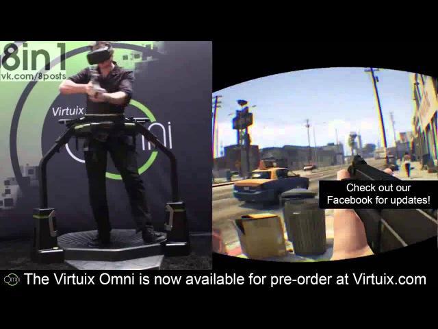 ГТА 5 в очках виртуальной реальности Окулус Рифт и Виртукс Омни GTA V Oculus Rift Omni Virt...