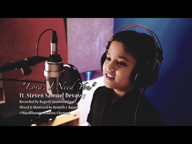 Lord, I Need You - Unplugged Cover Ft. Steven Samuel Devassy | KKonnect Music