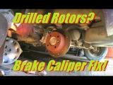 Citroen Xantia C5 XM Rear Brake Caliper Fix,Installed Drilled Brake Rotors Discs