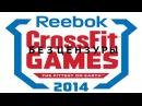Reebok CrossFit Games 2014 на русском языке BadCatStudio БЕЗ ЦЕНЗУРЫ