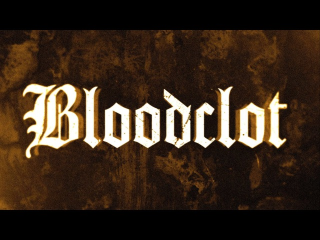 Bloodclot Up in Arms (LYRIC VIDEO)
