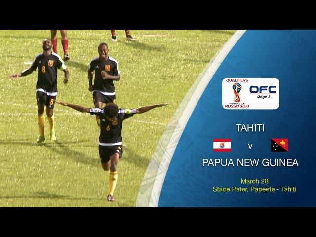 Tahiti v Papua New Guinea Highlights