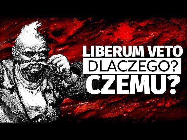 Szlachta i Liberum Veto. Rzeczpospolita Obojga Narodów. Historia Polski w 5 minut.