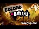 Bolond in BadLand Cap 02