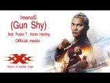 xXx The Return of Xander Cage ImanoS Gun Shy (feat. Pusha T _ Karen Harding)