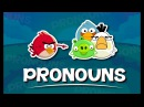 Pronouns For Kids English Grammar For Kids with Elvis Angry Birds Grade 1 6