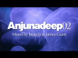 Anjunadeep 02 Mixed by Jaytech &amp James Grant  Official Trailer 2010