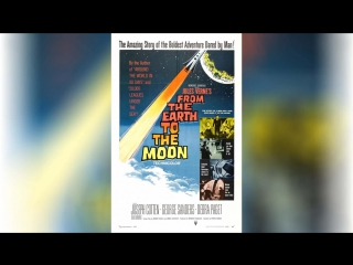 С Земли на Луну (1958) | From the Earth to the Moon