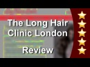 Long Hair Specialist London Incredible Five Star Review by Barbara R.