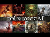 18 Styles of Folk Metal From Around the World (updated)