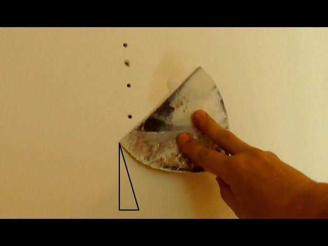 Как зашпаклевать отверстия на стене как чинить стены
