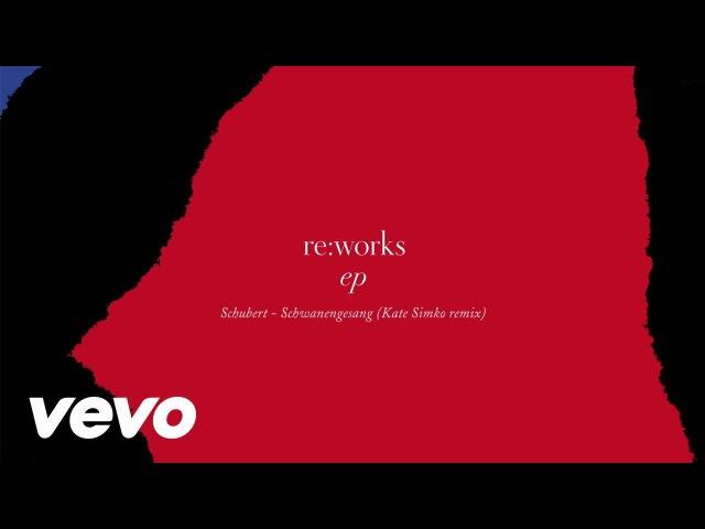 Schubert Schwanengesang (Standchen) (Kate Simko London Electronic Orchestra remix