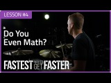 Fastest Way To Get Faster: Do You Even Math? - Drum Lesson