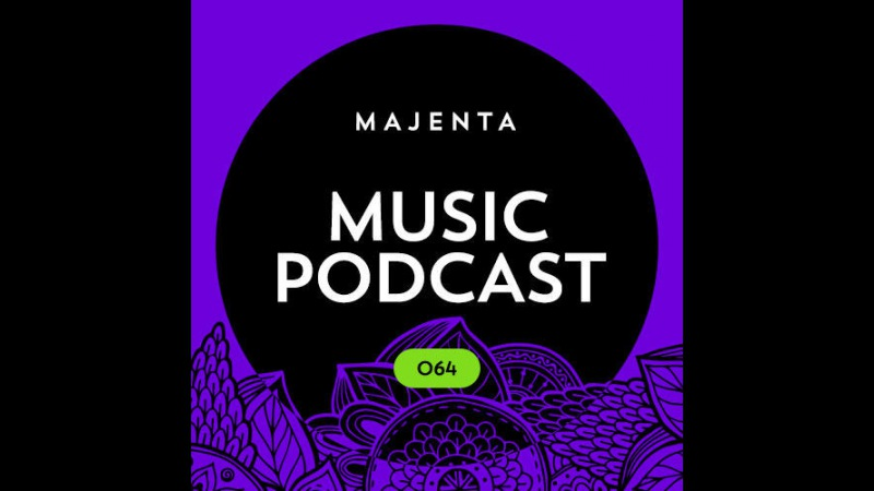 MAJENTA – Music Podcast 064 (01.11.2016)