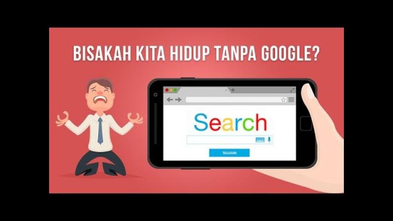Apa yang Terjadi Jika Google Tidak Ada