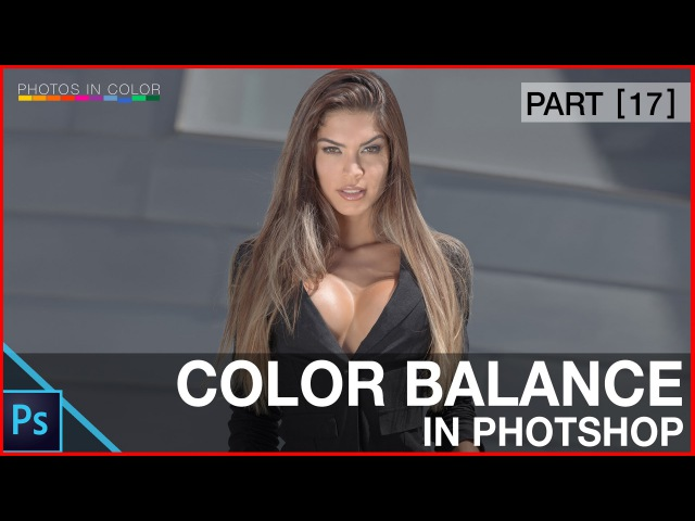 Photoshop Color Correction using Color Balance Photoshop tutorial