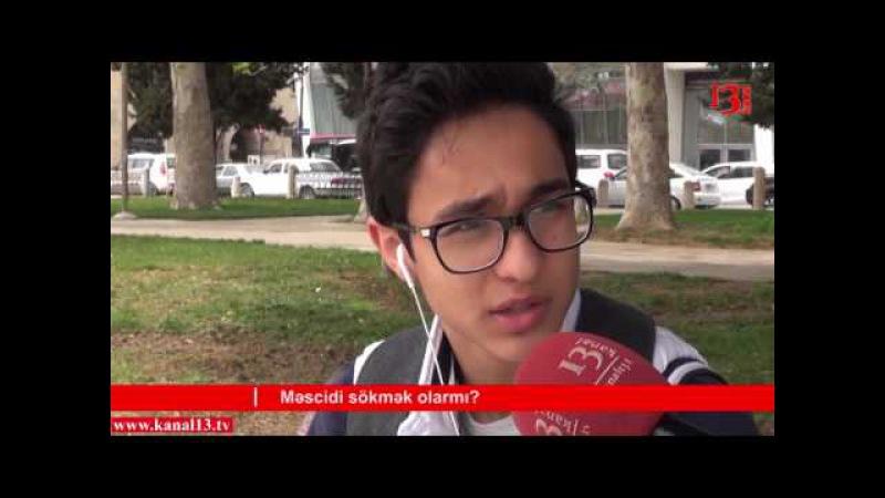Azərbaycanda din var ki, məscid də olsun- Bakı sakini Bizim sorğu