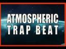 Atmospheric Trap Beat | Trap Beat  Instrumental (Prod. BeatMaker Mr ЯRus)