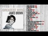 James Brown - Greatest Hits (Full Album)