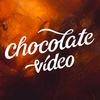 Chocolate Video