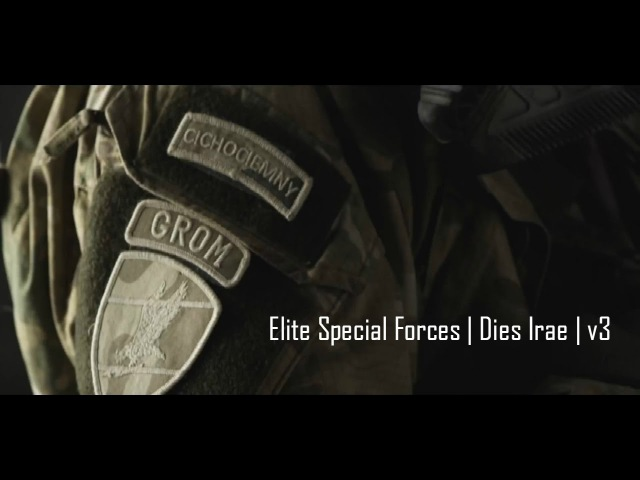 Elite Special Forces | Dies Irae | v3