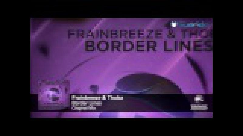 Frainbreeze Thoba Border Lines Original Mix
