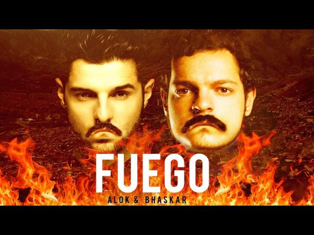 Alok Bhaskar - FUEGO (Original Mix)