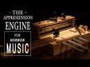 Horror Musical Instrument The Apprehension Engine