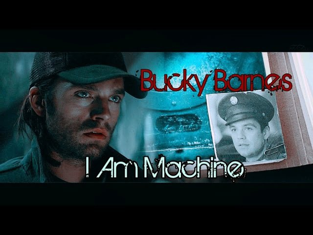 Bucky Barnes | I am Machine
