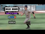 MLB The Show 16 (PS4): Billie Bravo Road To The Show (SP) - EP53