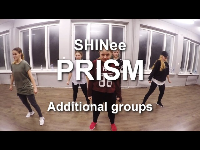 SHINee - PRISM | Dzintra Dubrova Choreography | Additional groups