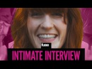Florence and the Machine: I'm Naked All the Time - Intimate Interview
