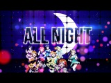 All Night (1st place in MDS Contest 2016)
