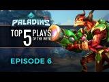 Paladins - Top 5 Plays #6