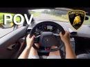 Lamborghini Huracan POV Test Drive Acceleration FI Exhaust Sound