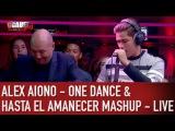 Alex Aiono One dance &amp Hasta el amanecer Mashup - Live - CCauet sur NRJ