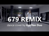 679 - Fetty Wap ft. Remy Boyz (DJ Spider Remix) Koosung Jung Choreography KariYan Duo
