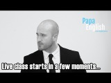 LIVE English class with Aly from Papa Teach Me (I'm back!)